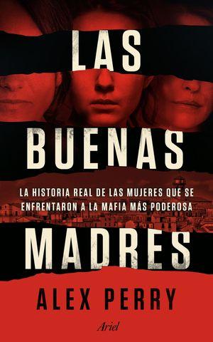 BUENAS MADRES, LAS