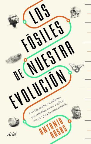 FÓSILES DE NUESTRA EVOLUCIÓN, LOS