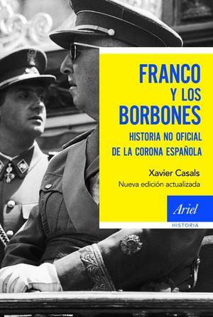 FRANCO Y LOS BORBONES