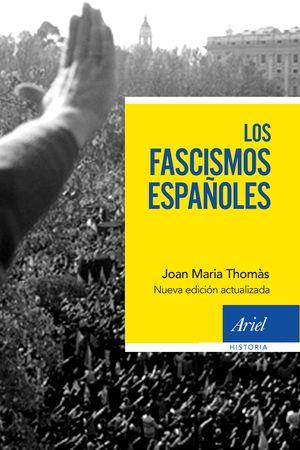 FASCISMOS ESPAÑOLES, LOS