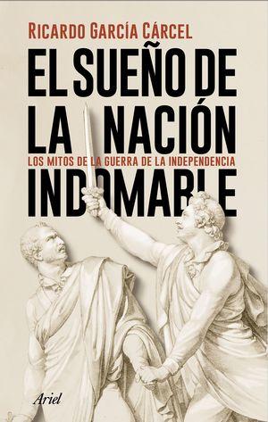 SUEÑO DE LA NACIÓN INDOMABLE, EL