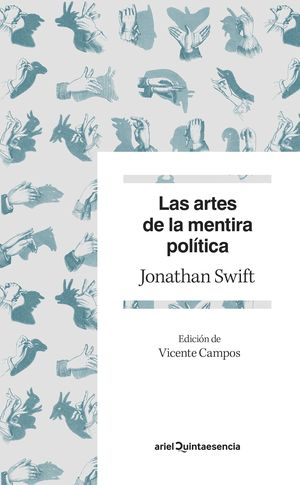 ARTES DE LA MENTIRA POLÍTICA, LAS