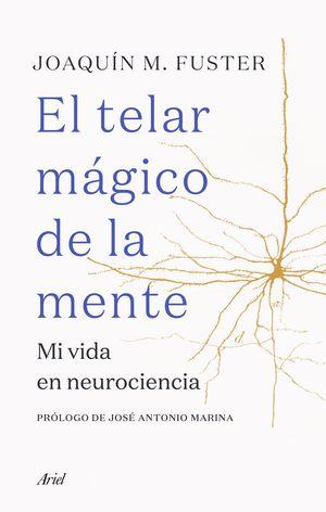 TELAR MÁGICO DE LA MENTE, EL