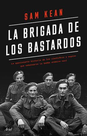 BRIGADA DE LOS BASTARDOS, LA