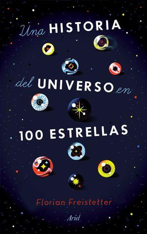 HISTORIA DEL UNIVERSO EN 100 ESTRELLAS, UNA