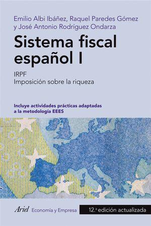 SISTEMA FISCAL ESPAÑOL I (12 EDICION ACTUALIZADA)