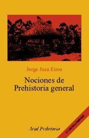 NOCIONES DE PREHISTORIA GENERAL (3º EDICION)