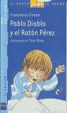 PABLO DIABLO Y EL RATON PEREZ