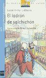 LADRON DE SALCHICHON, EL