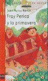 FRAY PERICO Y LA PRIMAVERA