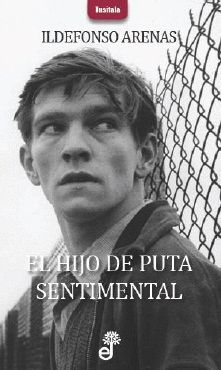 HIJO DE PUTA SENTIMENTAL, EL