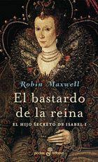BASTARDO DE LA REINA, EL