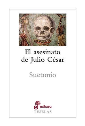 ASESINATO DE JULIO CÉSAR, EL