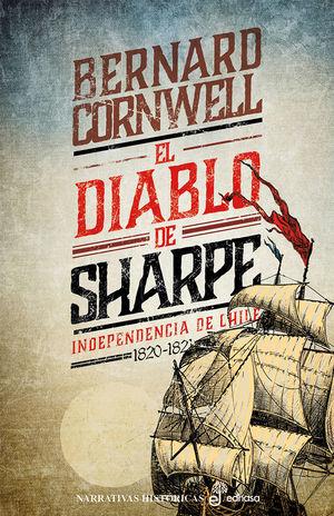 DIABLO DE SHARPE, EL. NAPOLEÓN Y LA INDEPENDENCIA DE CHILE (1820-1821)