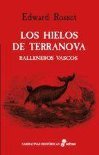 HIELOS DE TERRANOVA, LOS