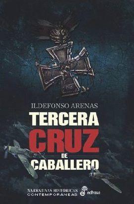 TERCERA CRUZ DE CABALLERO