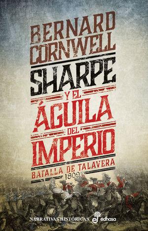 SHARPE Y EL ÁGUILA DEL IMPERIO.  BATALLA DE TALAVERA 1809