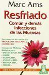 RESFRIADO COMUN Y DEMAS INFECCIONES DE LAS MUCOSAS