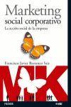 MARKETING SOCIAL CORPORATIVO LA ACCION SOCIAL DE LA EMPRESA