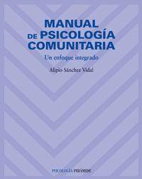 MANUAL DE PSICOLOGIA COMUNITARIA UN ENFOQUE INTEGRADO