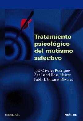 TRATAMIENTO PSICOLOGICO DEL MUTISMO SELECTIVO