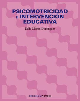 PSICOMOTRICIDAD E INTERVENCION EDUCATIVA