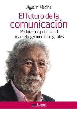 FUTURO DE LA COMUNICACIÓN, EL