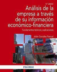 ANÁLISIS DE LA EMPRESA A TRAVES DE SU INFORMACIÓN ECONÓMICO-FINANCIERA