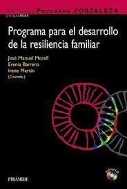 PROGRAMA PARA EL DESARROLLO DE LA RESILIENCIA FAMILIAR