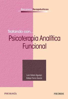 TRATANDO CON... PSICOTERAPIA ANALÍTICA FUNCIONAL