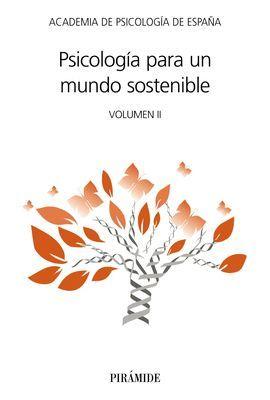 PSICOLOGÍA PARA UN MUNDO SOSTENIBLE, VOLUMEN II