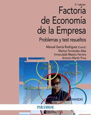 FACTORÍA DE ECONOMÍA DE LA EMPRESA (2 EDICION 2018)