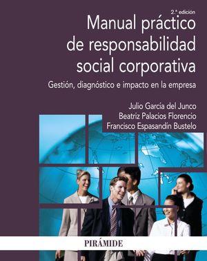 MANUAL PRÁCTICO DE RESPONSABILIDAD SOCIAL CORPORATIVA (2 EDICION)