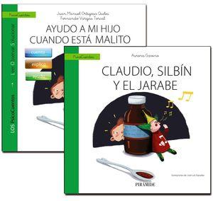 EL NIÑO ENFERMO. GUÍA: AYUDO A MI HIJO CUANDO ESTÁ MALITO + CUENTO: CLAUDIO, SILBÍN Y EL JARABE