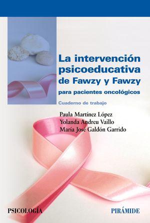 INTERVENCIÓN PSICOEDUCATIVA DE FAWZY Y FAWZY PARA PACIENTES ONCOLÓGICOS, LA