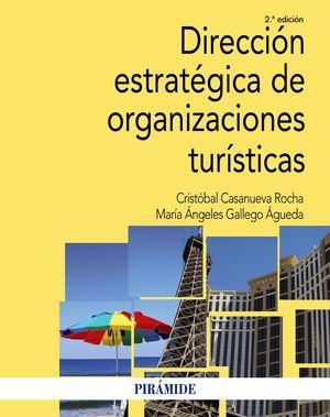 DIRECCIÓN ESTRATÉGICA DE ORGANIZACIONES TURÍSTICAS (2 EDICION 2019)