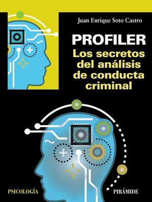 PROFILER - LOS SECRETOS DEL ANÁLISIS DE CONDUCTA CRIMINAL