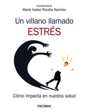 VILLANO LLAMADO ESTRÉS, UN