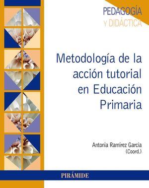 METODOLOGÍA DE LA ACCIÓN TUTORIAL EN EDUCACIÓN PRIMARIA