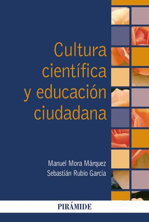 CULTURA CIENTÍFICA Y EDUCACIÓN CIUDADANA