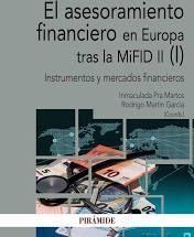 ASESORAMIENTO FINANCIERO EN EUROPA TRAS LA MIFID II (I), EL
