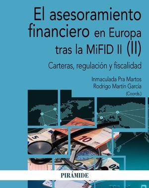 ASESORAMIENTO FINANCIERO EN EUROPA TRAS LA MIFID II (II), EL