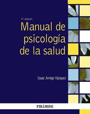 MANUAL DE PSICOLOGÍA DE LA SALUD (4 EDICION 2020)