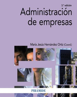 ADMINISTRACIÓN DE EMPRESAS (3ª EDICIÓN)