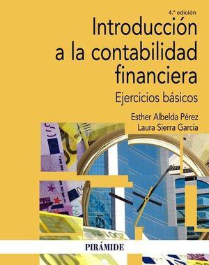 INTRODUCCIÓN A LA CONTABILIDAD FINANCIERA  ( 4 ª ED. - 2020 )