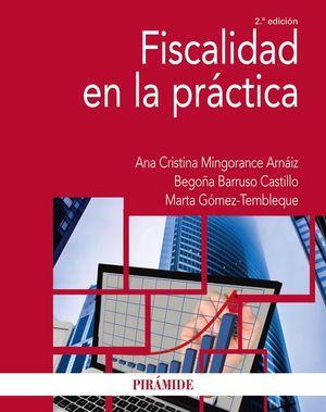 FISCALIDAD EN LA PRÁCTICA (2 EDICION 2021)