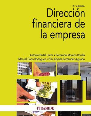DIRECCIÓN FINANCIERA DE LA EMPRESA (2 EDICION 2021)
