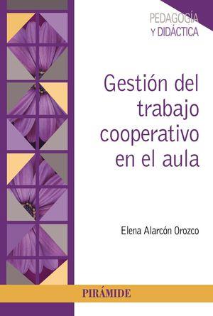 GESTIÓN DEL TRABAJO COOPERATIVO EN EL AULA