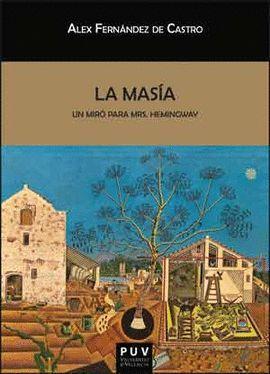 LA MASÍA. UN MIRÓ PARA MRS. HEMINGWAY