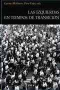 IZQUIERDAS EN TIEMPOS DE TRANSICIÓN, LAS